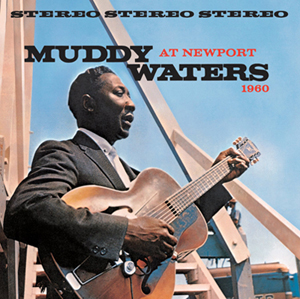 Muddy-Waters_NEWPORT